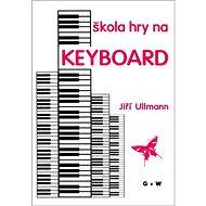 Škola hry na keyboard - Kniha