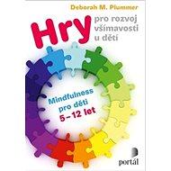 Hry pro rozvoj všímavosti u dětí - Kniha