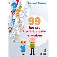 99 her pro trénink mozku u seniorů - Kniha
