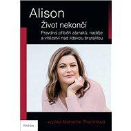Alison Život nekončí - Kniha
