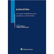 Judikatúra vo veciach mediálneho práva (vysielania a retransmisie)