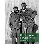 Černí baroni od Černé věže - Kniha