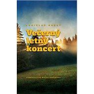 Večerný letný koncert - Kniha