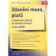 Zdanění mezd, platů a ostatních příjmů ze závislé činnosti v roce 2018 - Kniha