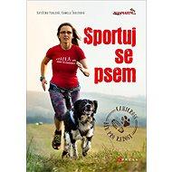 Sportuj se psem - Kniha