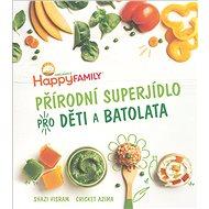 Přírodní superjídlo pro děti a batolata - Kniha