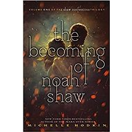 The Becoming of Noah Shaw - Kniha