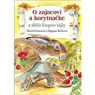 O zajacovi a korytnačke a ďalšie Ezopove bájky - Kniha