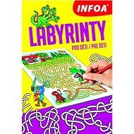 Labyrinty Pro děti/Pre deti - Kniha