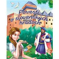 Povesti o slovenských hradoch - Kniha