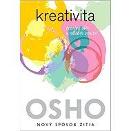 Kreativita: Tvorivé sily v našom vnútri