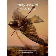 Poezie non death - Kniha