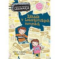 Záhada v Lotorkovských novinách: Detektívna kancelária LasseMaja - 8. diel