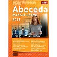Abeceda mzdové účetní 2018 - Kniha