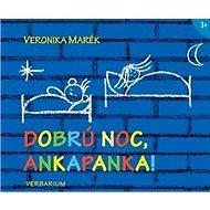 Dobrú noc Ankapanka!