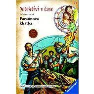 Faraónova kliatba: Detektívi v čase - Kniha
