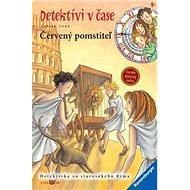 Červený pomstiteľ: Detektívi v čase - Kniha