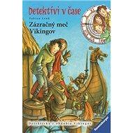 Zázračný meč Vikingov: Detektívi v čase - Kniha