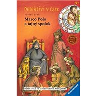 Marco Polo a tajný spolok: Detektívi v čase - Kniha