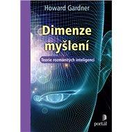 Dimenze myšlení: Teorie rozmanitých inteligencí - Kniha