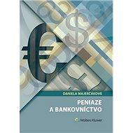 Peniaze a bankovníctvo