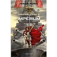 Impérium: Propast času 3 - Kniha