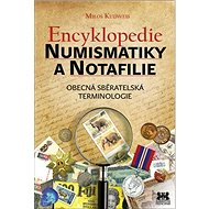 Encyklopedie numismatiky a notafilie: Obecná sběratelská terminologie - Kniha