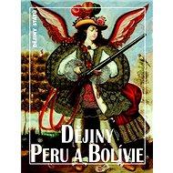 Dějiny Peru a Bolívie - Kniha