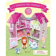 Domeček pro panenky: kniha + 3D model - Kniha