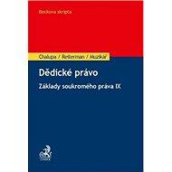 Dědické právo: Základy soukromého práva IX