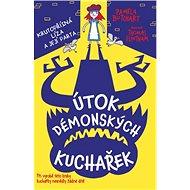 Útok démonských kuchařek: Krutopřísná Líza a její parta - Kniha