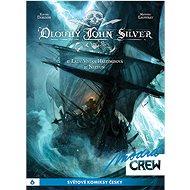 Modrá CREW 6 Dlouhý John Silver 1+2 - Kniha