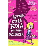 Špionka, která jedla květákový mozeček: Krutopřísná Líza a její parta - Kniha