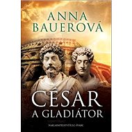 César a gladiátor - Kniha