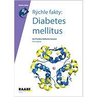 Rýchle fakty: Diabetes Mellitus - Kniha