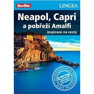 Neapol, Capri a pobřeží Amalfi: Inspirace na cesty - Kniha