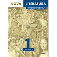 Nová literatura 1 pro střední školy - Kniha