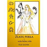 Zlatá perla a cesta kolem světa - Kniha