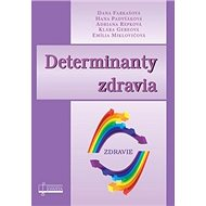 Derminanty zdravia: Zdravie - Kniha