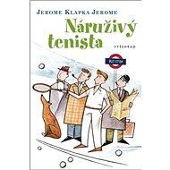 Náruživý tenista - Kniha