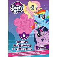 My Little Pony Kniha hádanek s dárkem: obsahuje 6 krásných gum - Kniha