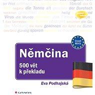 Němčina 500 vět k překladu: cvičebnice pro pokročilé