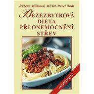 Bezezbytková dieta při onemocnění střev - Kniha