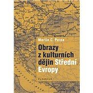 Obrazy z kulturních dějin Střední Evropy - Kniha