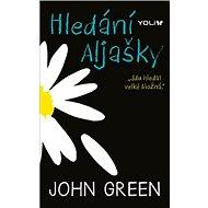 Hledání Aljašky: Jdu hledat velké Možná - Kniha