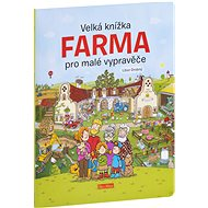Velká knížka Farma pro malé vypravěče - Kniha