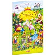 Velká knížka Pohádky pro malé vypravěče - Kniha