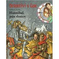 Hannibal, pán slonov: Detektívi v čase - Kniha