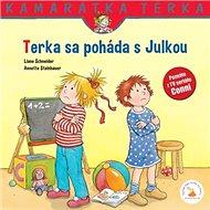 Terka sa poháda s Julkou: Kamarátka Terka 19. diel - Kniha