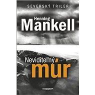 Neviditeľný múr: Severský triler - Kniha
